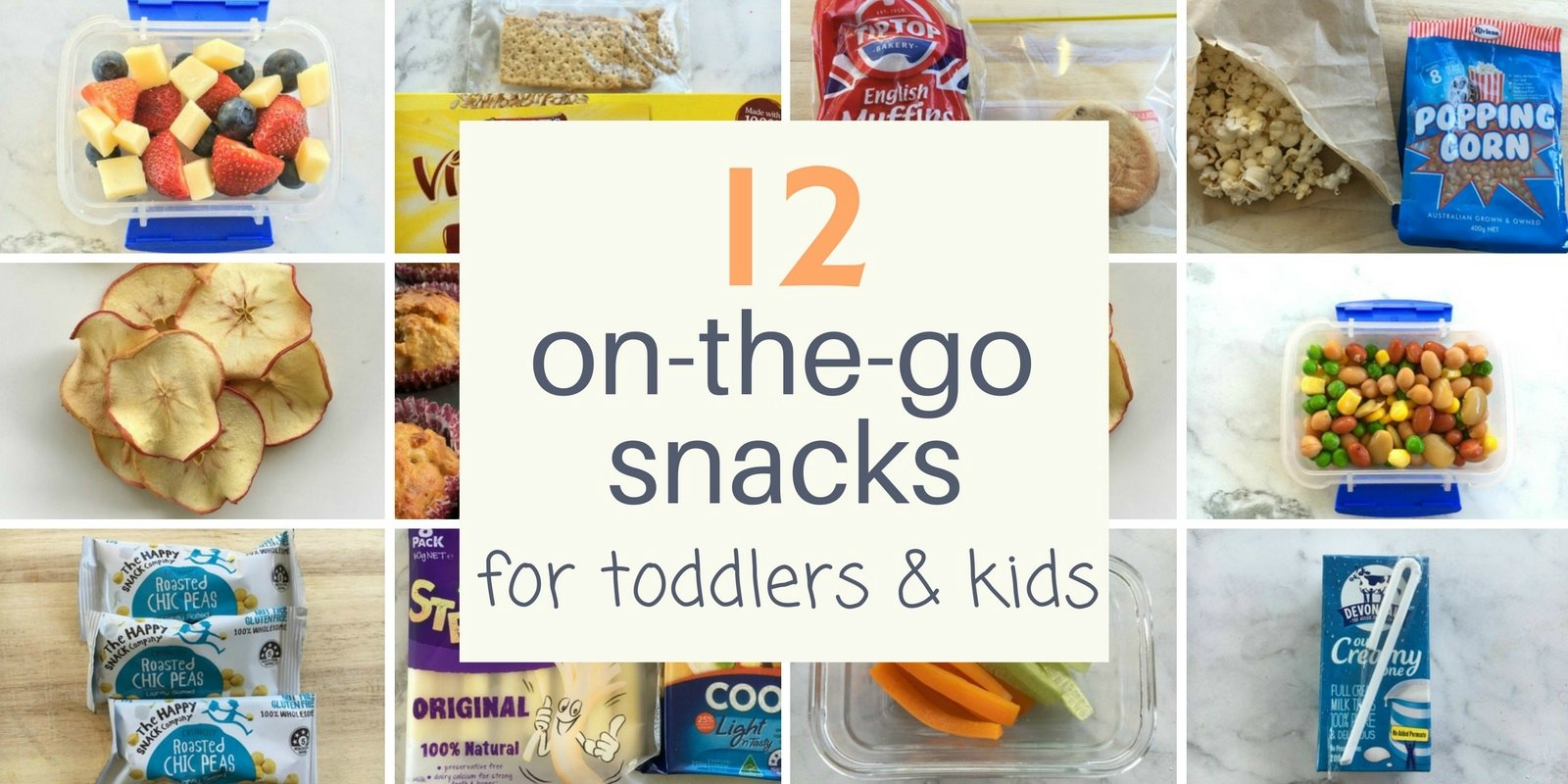 12 on the go snacks for toddlers and kids